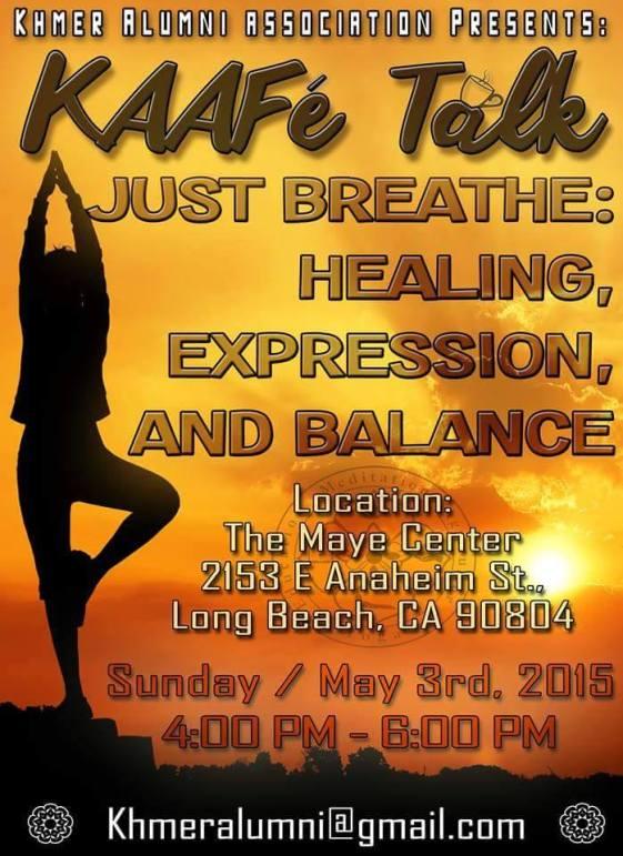 Just Breathe: Healing, Expression, and Balance Photo Credits: Stephanie Sok